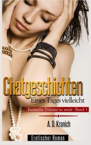 Chatgeschichten-Erotische-Trume-zu-zweit-Eines-Tages-vielleicht-German-Edition-0