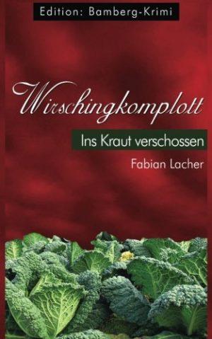 Das-Wirschingkomplott-Ins-Kraut-verschossen-German-Edition-0