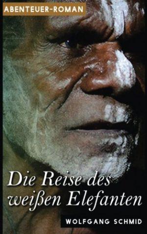 Die-Reise-des-weien-Elefanten-German-Edition-0