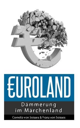 Euroland: Dämmerung im Märchenland
