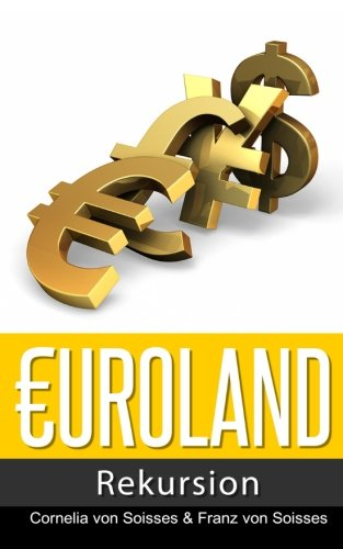Euroland: Rekursion