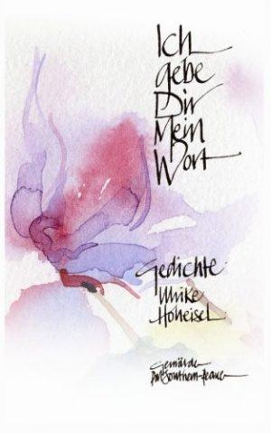 Ich-gebe-Dir-mein-Wort-Gedichte-German-Edition-0