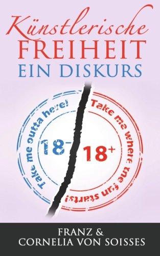 Künstlerische Freiheit: Ein Diskurs