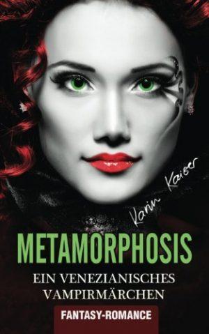 Metamorphosis-Ein-venezianisches-Vampirmrchen-Fantasy-German-Edition-0