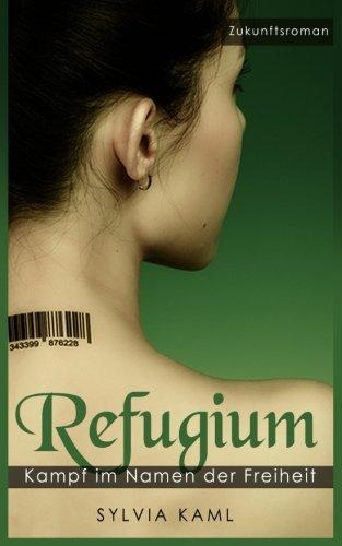 Refugium - Kampf im Namen der Freiheit