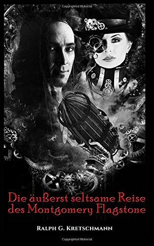 Die-uerst-seltsame-Reise-des-Montgomery-Flagstone-German-Edition-0