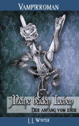 Meine-beiden-Leben-Der-Anfang-vom-Ende-German-Edition-0