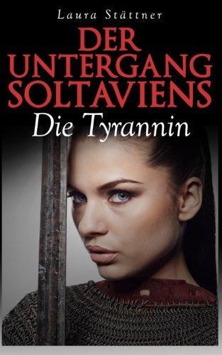 Der-Untergang-Soltaviens-Die-Tyrannin-German-Edition-0
