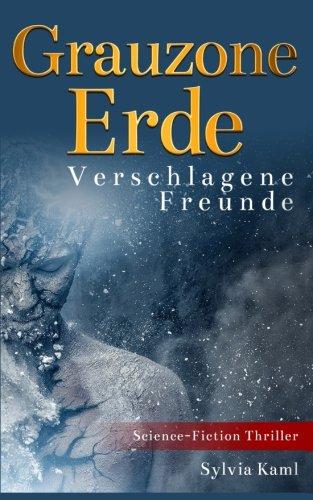 Grauzone-Erde-Verschlagene-Freunde-German-Edition-0