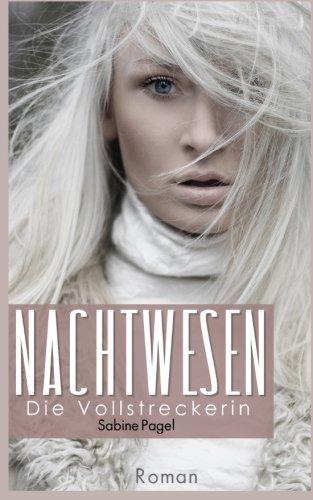 Nachtwesen-Die-Vollstreckerin-German-Edition-0