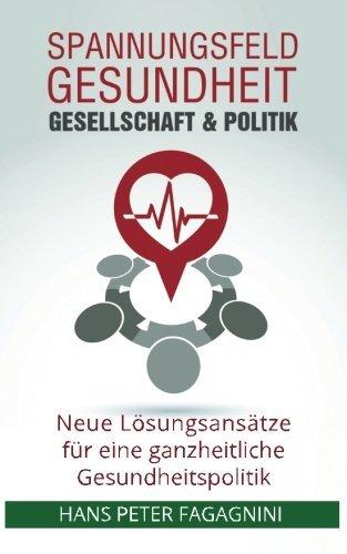 Spannungsfeld Gesundheit, Gesellschaft & Politik