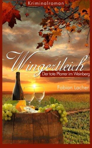 Wingertleich-Ein-toter-Pfarrer-im-Weinberg-German-Edition-0