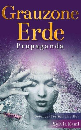 Grauzone Erde: Propaganda