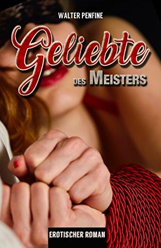 Geliebte-des-Meisters-Dominanz-und-Liebe-ein-Widerspruch-German-Edition-0